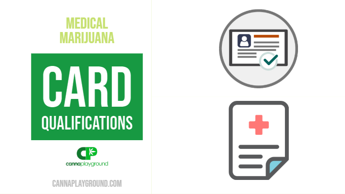 Medical Marijuana Card Qualifications