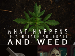What Happens If You Take Adderall And Weed