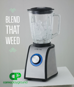 Decarb Your Weed With a Blender.