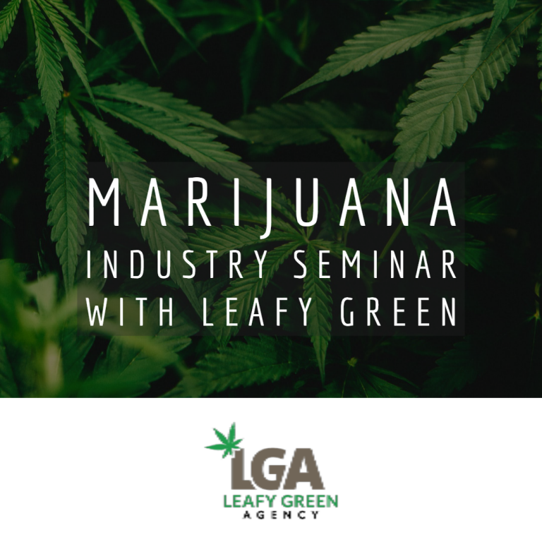 Marijuana Industry Seminar With Leafy Green
